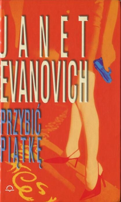 Janet Evanovich - Przybić piątkę (okładka)