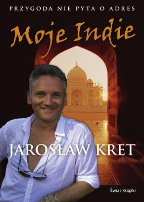 Jarosław Kret - Moje Indie (okładka)