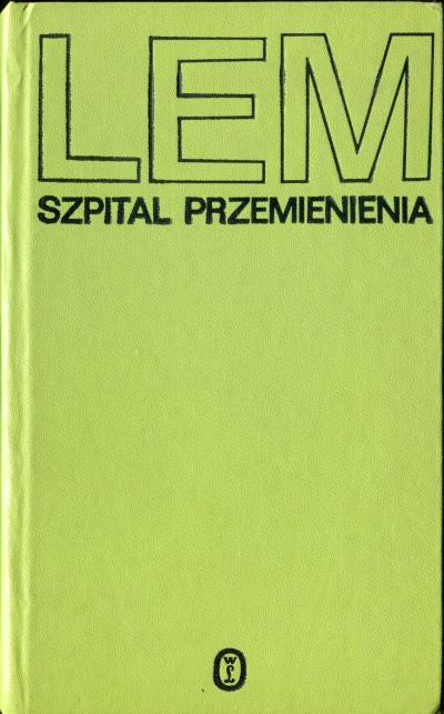 Stanisław Lem - Szpital przemienienia (okładka)