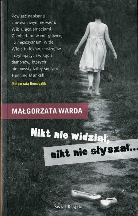 Małgorzata Warda - Nikt nie widział, nikt nie słyszał (okładka)
