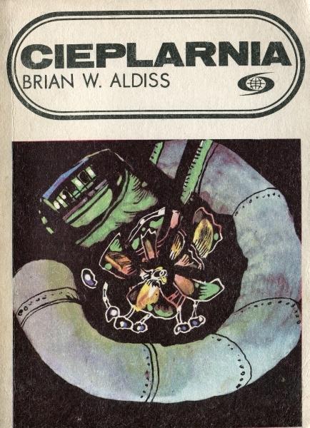 Brian W. Aldiss - Cieplarnia (okładka)