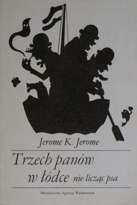 Jerome K. Jerome - Trzech panów w łódce, nie licząc psa (okładka)