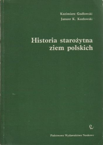 Kazimierz Godłowski, Janusz Kozłowski - Historia starożytna ziem polskich (okładka)