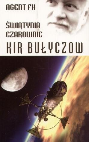 Kir Bułyczow - Agent FK, Światynia czarownic (okładka)