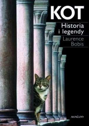"Laurence Bobis - ""Kot; Historia i legendy"""
