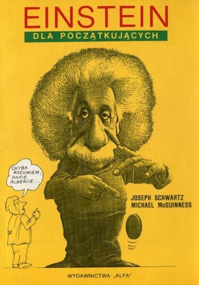 """Joseph Schwartz, Michael McGuinness - """"Einstein dla początkujących"""" (okładka)"""