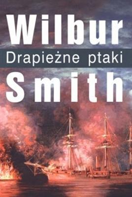 "Wilbur Smith - ""Drapieżne ptaki"" (okładka)"