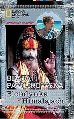"""Beata Pawlikowska - """"Blondynka w Himalajach"""" (okładka)"""