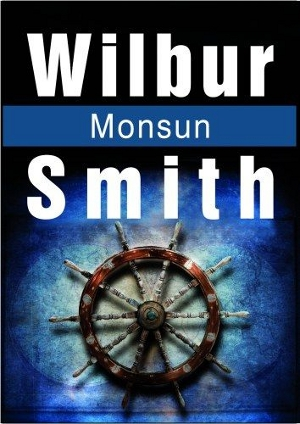 Wilbur Smith - Monsun (okładka)