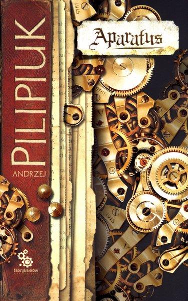 Andrzej Pilipiuk - Aparatus (okładka)