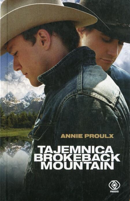 Annie Proulx - Tajemnica Brokeback Mountain (okładka)
