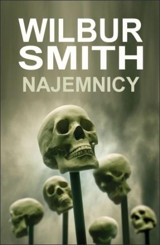 Wilbur Smith - Najemnicy (okładka)