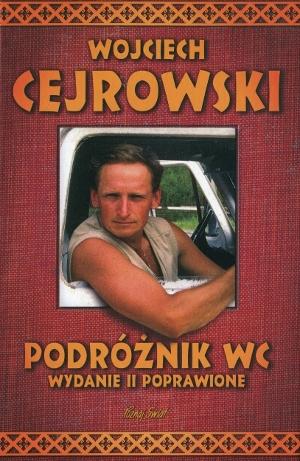 Wojciech Cejrowski - Podróżnik WC (okładka)