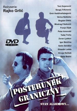 Posterunek graniczny - Rajko Grlić (plakat filmowy)