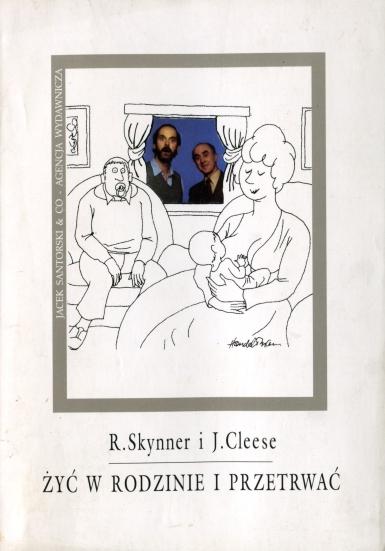 Robin Skynner, John Cleese - Żyć w rodzinie i przetrwać (okładka)