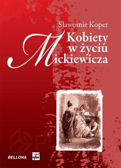 Sławomir Koper - Kobiety w życiu Mickiewicza (okładka)