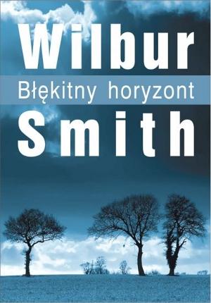 Wilbur Smith - Błękitny horyzont (okładka)