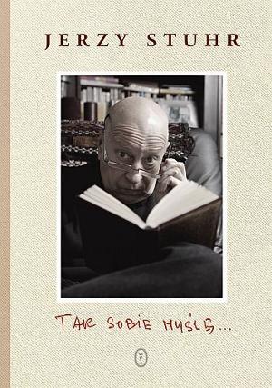 Jerzy Stuhr - Tak sobie myślę (okładka)