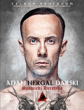 Adam Nergal Darski - Spowiedź heretyka (okładka)