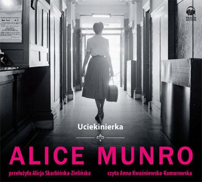 Alice Munro - Uciekinierka (okładka)