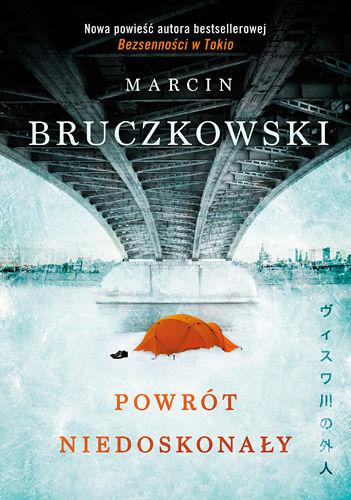 Marcin Bruczkowski - Powrót niedoskonały (okładka)