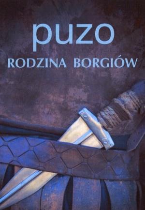 Mario Puzo - Rodzina Borgiów (okładka)