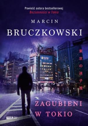 Marcin Bruczkowski - Zagubieni w Tokio (okładka)