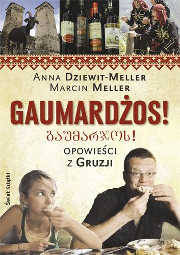 Anna Dziewit-Meller, Marcin Meller - Gaumardżos! (okładka)
