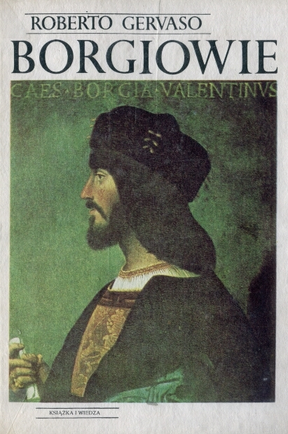 Roberto Gervaso - Borgiowie (okładka)