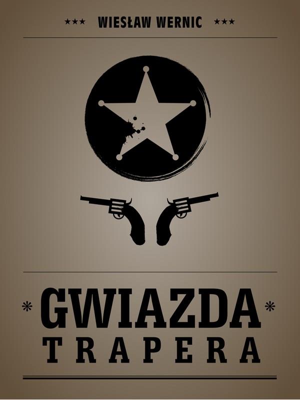 Gwiazda trapera - Wiesław Wernic (okładka)