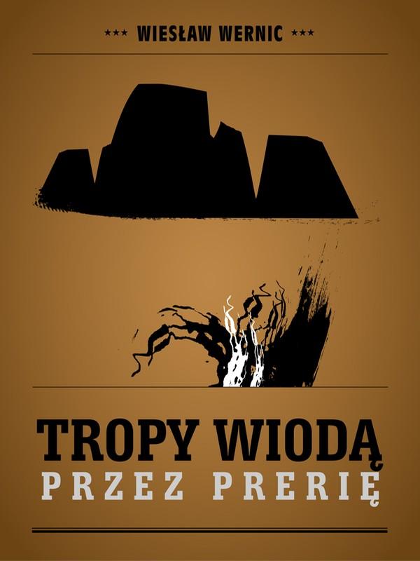 Wiesław Wernic - Tropy wiodą przez prerię (okładka)