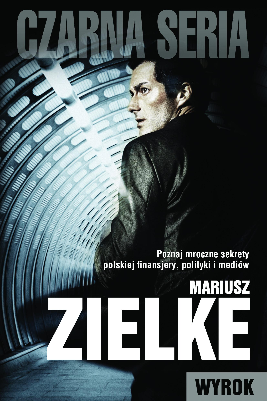 Mariusz Zielke - Wyrok (okładka)