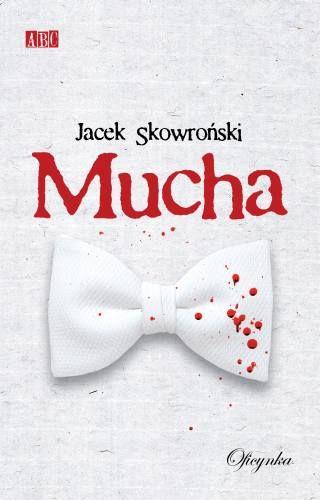Jacek Skowroński - Mucha (okładka)