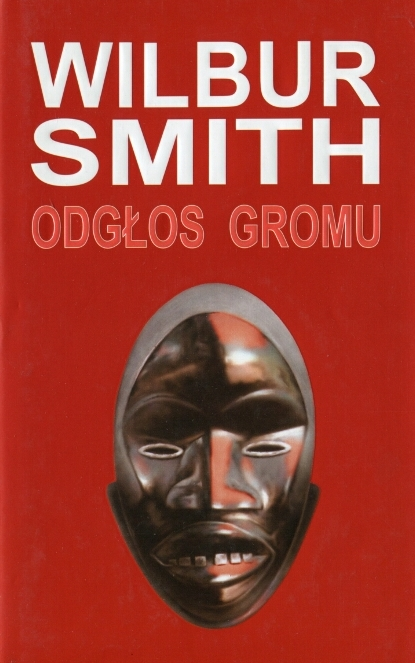 Wilbur Smith - Odgłos gromu (okładka)