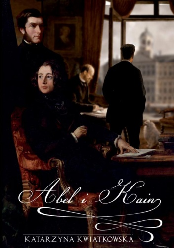 Katarzyna Kwiatkowska - Abel i Kain (okładka)