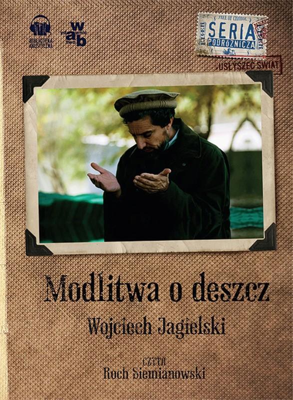 Wojciech Jagielski - Modlitwa o deszcz (okładka)