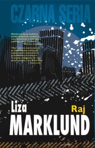 Liza Marklund - Raj (okładka)