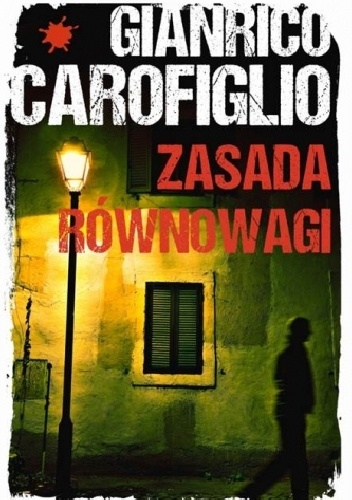 Gianrico Carofiglio - Zasada równowagi (okładka)