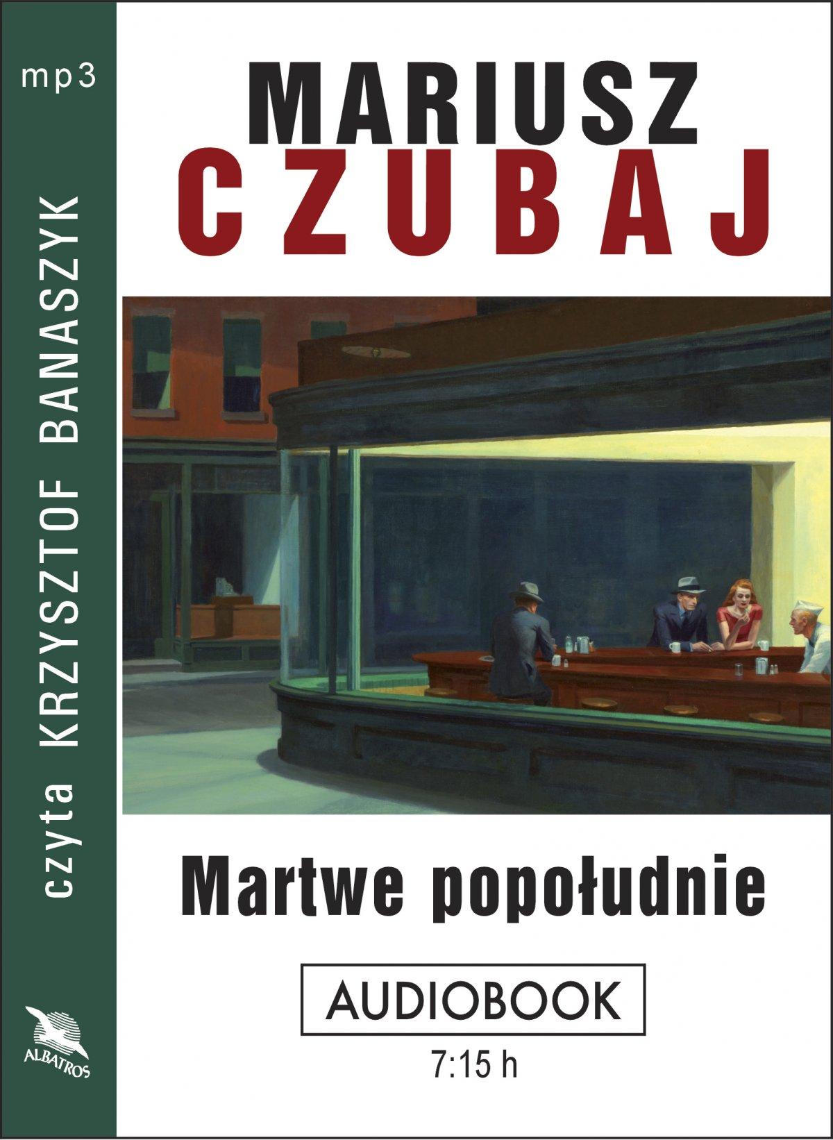 Mariusz Czubaj - Martwe popołudnie (okładka)