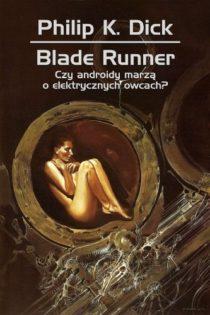 blade-runner-czy-androidy-marza-o-elektrycznych-owcach-b-iext43249530